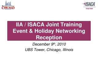 IIA / ISACA Joint Training Event & Holiday Networking Reception