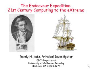 The Endeavour Expedition: 21st Century Computing to the eXtreme