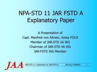 NPA-STD 11 JAR FSTD A Explanatory Paper
