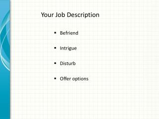 Your Job Description
