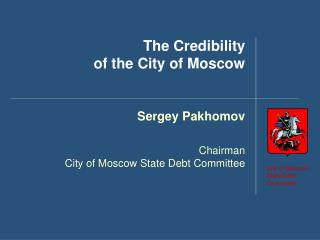 The Credibility  of the City of Moscow