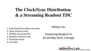 The Clock/Sync Distribution & a Streaming Readout TDC