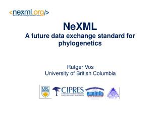 NeXML A future data exchange standard for phylogenetics