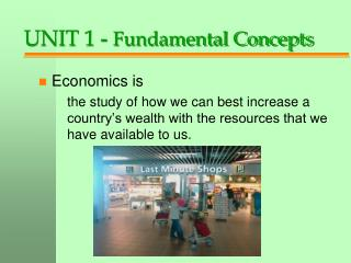 UNIT 1 - Fundamental Concepts