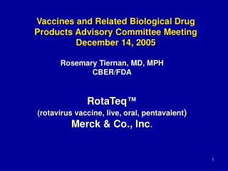 Vaccines and Related Biological Drug Products Advisory Committee Meeting December 14, 2005