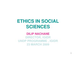 ETHICS IN SOCIAL SCIENCES