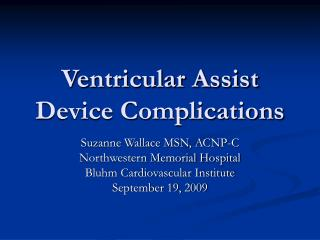 Ventricular Assist Device Complications