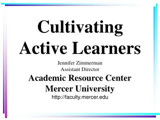 Cultivating Active Learners