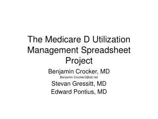 The Medicare D Utilization Management Spreadsheet Project