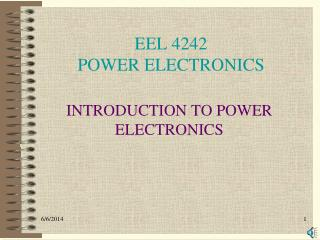 EEL 4242 POWER ELECTRONICS