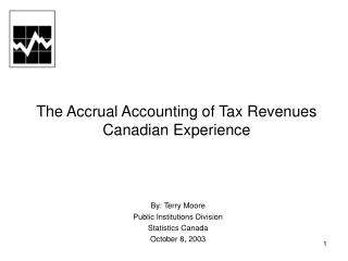 The Accrual Accounting of Tax Revenues Canadian Experience