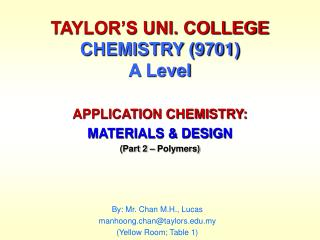 APPLICATION CHEMISTRY: MATERIALS  DESIGN Part 2   Polymers
