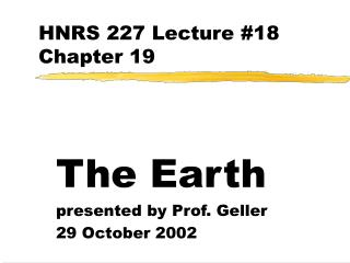 HNRS 227 Lecture #18 Chapter 19