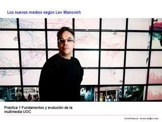Los nuevos medios seg??n Lev Manovich