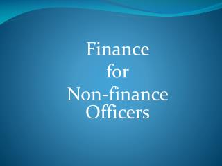 Finance  for  Non-finance Officers