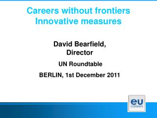 Careers without frontiers Innovative measures
