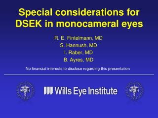 Special considerations for DSEK in monocameral eyes