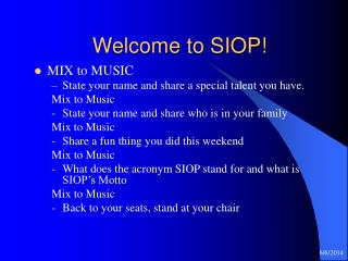 Welcome to SIOP!