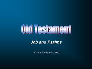Job and Psalms