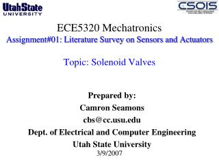 ECE5320 Mechatronics Assignment#01: Literature Survey on Sensors and Actuators  Topic: Solenoid Valves