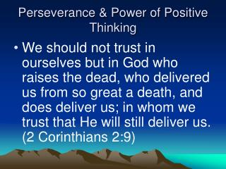 Perseverance & Power of Positive Thinking