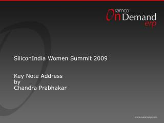 SiliconIndia Women Summit 2009 Key Note Address by Chandra Prabhakar