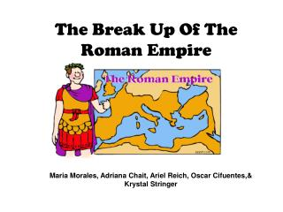 The Break Up Of The Roman Empire