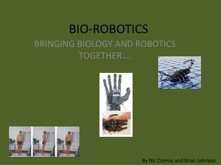 BIO-ROBOTICS