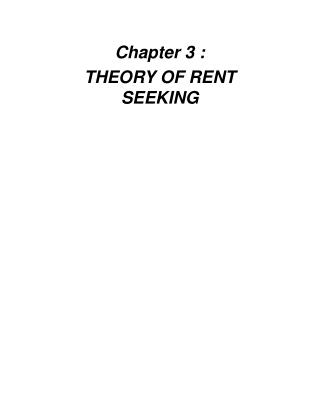 Chapter 3 :  THEORY OF RENT SEEKING