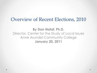 Overview of Recent Elections, 2010