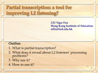 Partial transcription: a tool for improving L2 listening?