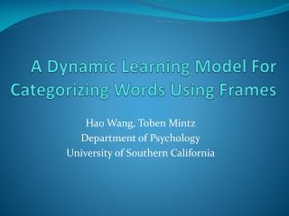 A Dynamic Learning Model For Categorizing Words Using Frames