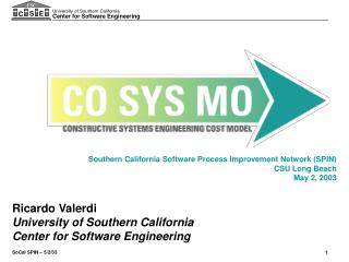 Southern California Software Process Improvement Network (SPIN) CSU Long Beach May 2, 2003