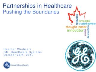 Partnerships  in Healthcare Pushing the Boundaries