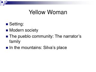 Yellow Woman