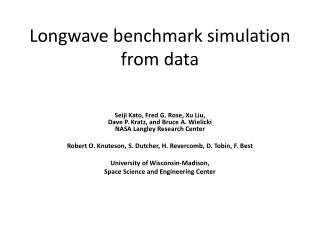 Longwave benchmark simulation from data