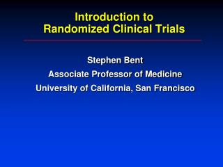 Introduction to Randomized Clinical Trials
