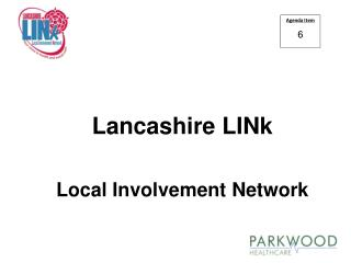 Lancashire LINk  Local Involvement Network