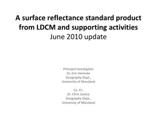 A surface reflectance standard product from LDCM and supporting activities  June 2010 update