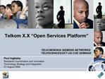 Telkom X.X  Open Services Platform