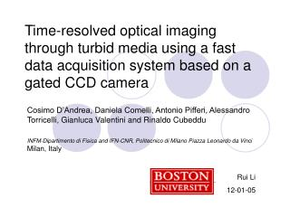 Time-resolved optical imaging through turbid media using a fast data acquisition system based on a gated CCD camera