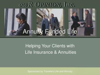 Annuity Funded Life