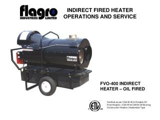 INDIRECT FIRED HEATER OPERATIONS AND SERVICE