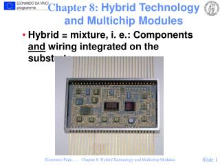 Chapter 8:  Hybrid Technology and Multichip Modules