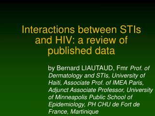 Interactions between STIs and HIV: a review of published data
