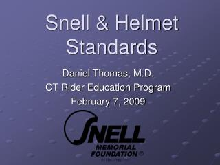 Snell & Helmet Standards
