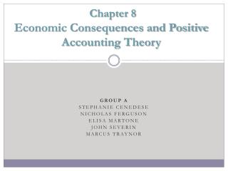 Chapter 8  Economic Consequences and Positive Accounting Theory
