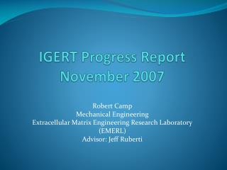 IGERT Progress Report November 2007