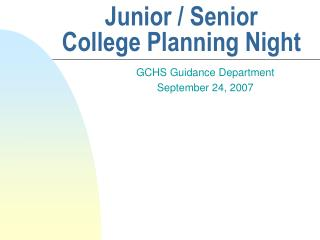 Junior / Senior  College Planning Night
