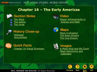 Chapter 16 – The Early Americas